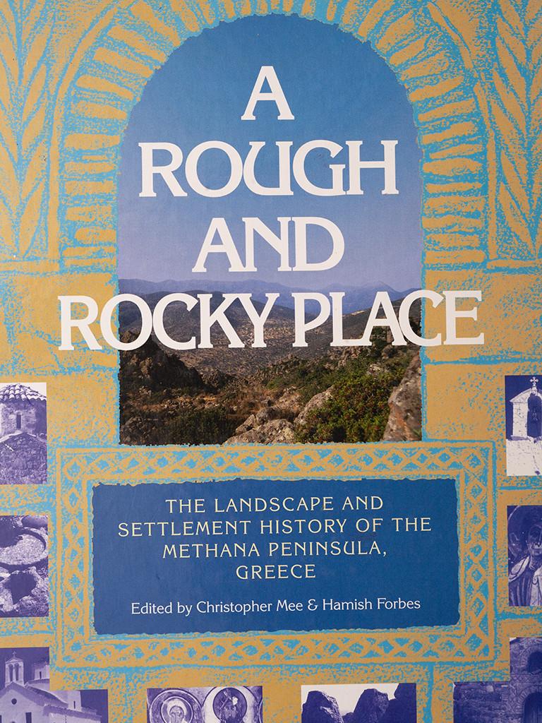 """Das beste Buch über die archäologische Erforschung Methanas - """" a rough and rocky place"""" von Hamish Forbes und Christopher Mee"""